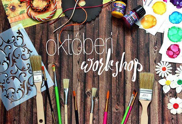 Októberi kreatív workshopok Szegeden